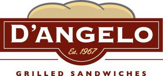 mark for D'ANGELO GRILLED SANDWICHES EST. 1967, trademark #77015496