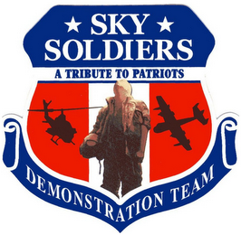 mark for SKY SOLDIERS A TRIBUTE TO PATRIOTS DEMONSTRATION TEAM, trademark #77019586