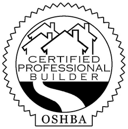 mark for CERTIFIED PROFESSIONAL BUILDER OSHBA, trademark #77021102
