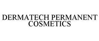 mark for DERMATECH PERMANENT COSMETICS, trademark #77021433