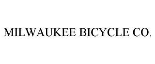 mark for MILWAUKEE BICYCLE CO., trademark #77021831