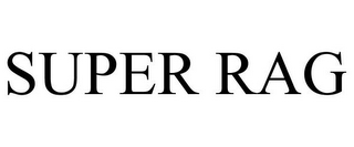 mark for SUPER RAG, trademark #77023033