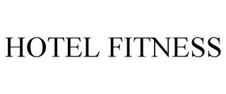 mark for HOTEL FITNESS, trademark #77025454