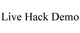 mark for LIVE HACK DEMO, trademark #77026108
