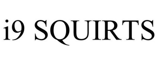 mark for I9 SQUIRTS, trademark #77029593