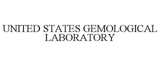 mark for UNITED STATES GEMOLOGICAL LABORATORY, trademark #77029870
