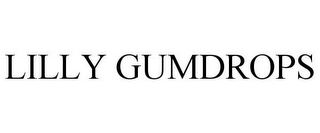 mark for LILLY GUMDROPS, trademark #77036471