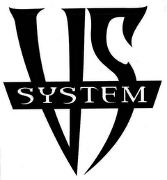 mark for VS SYSTEM, trademark #77039951