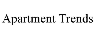 mark for APARTMENT TRENDS, trademark #77042046