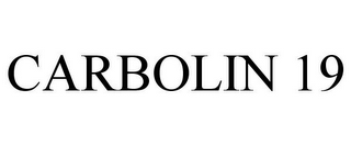 mark for CARBOLIN 19, trademark #77042304