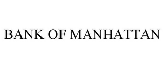 mark for BANK OF MANHATTAN, trademark #77044076