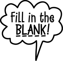 mark for FILL IN THE BLANK!, trademark #77044418