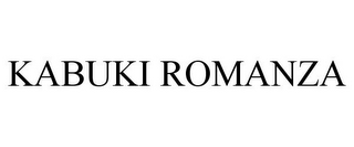 mark for KABUKI ROMANZA, trademark #77046645
