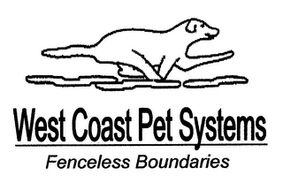 mark for WEST COAST PET SYSTEMS FENCELESS BOUNDARIES, trademark #77047324