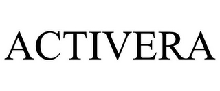 mark for ACTIVERA, trademark #77052677