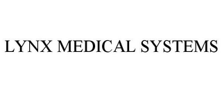 mark for LYNX MEDICAL SYSTEMS, trademark #77052955