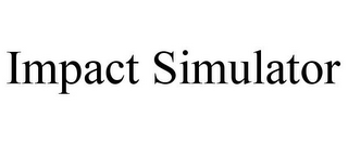 mark for IMPACT SIMULATOR, trademark #77053607