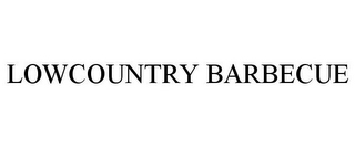 mark for LOWCOUNTRY BARBECUE, trademark #77054136