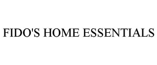 mark for FIDO'S HOME ESSENTIALS, trademark #77054768