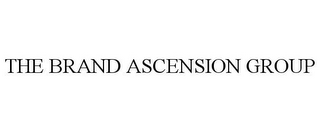 mark for THE BRAND ASCENSION GROUP, trademark #77055428