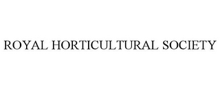 mark for ROYAL HORTICULTURAL SOCIETY, trademark #77056626