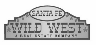 mark for SANTA FE WILD WEST A REAL ESTATE COMPANY, trademark #77059447