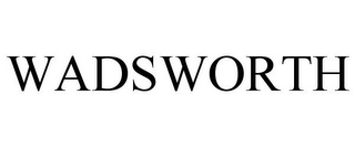 mark for WADSWORTH, trademark #77064393