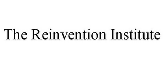 mark for THE REINVENTION INSTITUTE, trademark #77066015