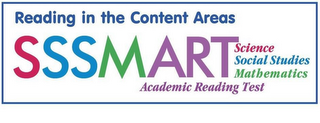mark for SSSMART SCIENCE SOCIAL STUDIES MATHEMATICS ACADEMIC READING TEST READING IN THE CONTENT AREAS, trademark #77070518
