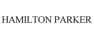 mark for HAMILTON PARKER, trademark #77072843