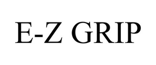 mark for E-Z GRIP, trademark #77073184