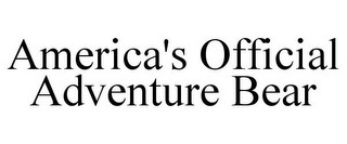 mark for AMERICA'S OFFICIAL ADVENTURE BEAR, trademark #77077297