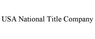 mark for USA NATIONAL TITLE COMPANY, trademark #77078290