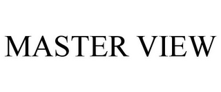 mark for MASTER VIEW, trademark #77078939