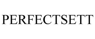 mark for PERFECTSETT, trademark #77078954
