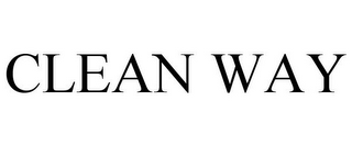 mark for CLEAN WAY, trademark #77081905