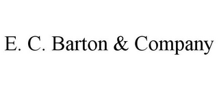 mark for E. C. BARTON & COMPANY, trademark #77082005
