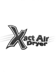mark for XACT AIR DRYER, trademark #77084352