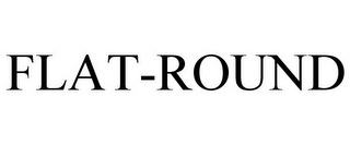 mark for FLAT-ROUND, trademark #77084680