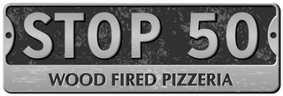 mark for STOP 50 WOOD FIRED PIZZERIA, trademark #77084938