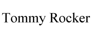 mark for TOMMY ROCKER, trademark #77086032
