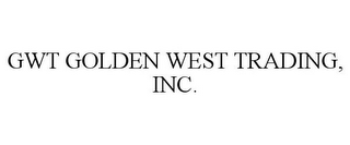 mark for GWT GOLDEN WEST TRADING, INC., trademark #77089037