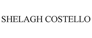 mark for SHELAGH COSTELLO, trademark #77092044