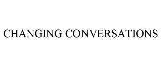 mark for CHANGING CONVERSATIONS, trademark #77096251