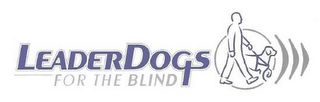 mark for LEADERDOGS FOR THE BLIND, trademark #77102442