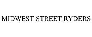 mark for MIDWEST STREET RYDERS, trademark #77103952