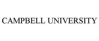 mark for CAMPBELL UNIVERSITY, trademark #77105306