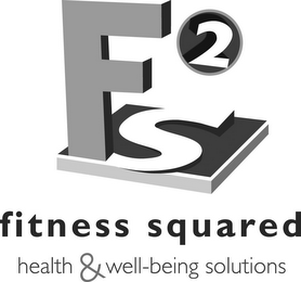 mark for F2S FITNESS SQUARED HEALTH & WELL-BEING SOLUTIONS, trademark #77106047