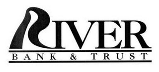 mark for RIVER BANK & TRUST, trademark #77106321