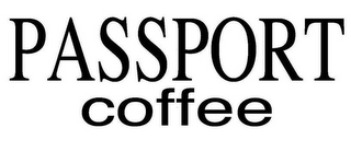 mark for PASSPORT COFFEE, trademark #77108412